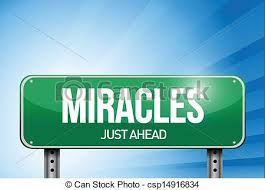 Don't give up before the miracle.